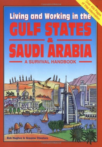Living & Working In The Gulf States & Saudi Arabia: A Survival Handbook front-429130