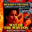 Way of the Wanton: Shell Scott Mystery Series, Book 6