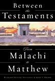 img - for Between the Testaments: From Malachi to Matthew book / textbook / text book