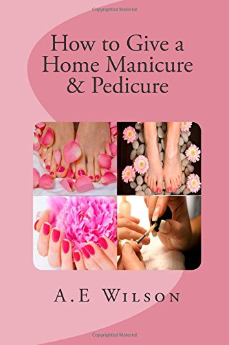 How To Give A Home Manicure & Pedicure