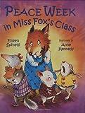 Peace Week in Miss Fox's Class (080756379X) by Spinelli, Eileen