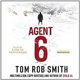 Tom Rob Smith Agent 6 (Child 44 Trilogy 3)