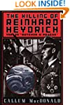 The Killing of Reinhard Heydrich: The...
