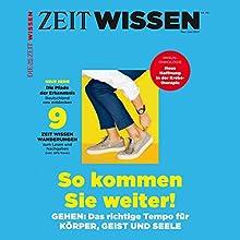 ZeitWissen, Mai / Juni 2017 Audiomagazin von  Die ZEIT Gesprochen von:  div.