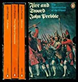 FIRE AND SWORD - The Destruction of the Clans: Culloden; Glencoe; The Highland Clearances
