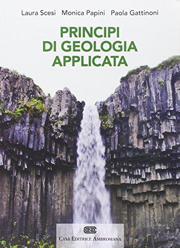 Principi di geologia applicata per ingegneria civile ambientale e scienze della terra PDF