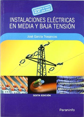 INSTALACIONES ELECTRICAS EN MEDIA Y BAJA TENSION descarga pdf epub mobi fb2