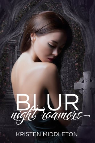 Blur (Night Roamers Book 1) | freekindlefinds.blogspot.com