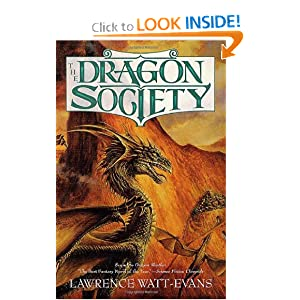 The Dragon Society by Lawrence Watt-Evans