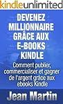 Devenez millionnaire gr�ce aux e-book...