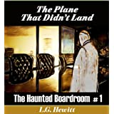 The Haunted Boardroom #1: The Plane That Didn't Land