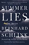 Summer Lies: Stories (Vintage International) (0307948323) by Schlink, Bernhard