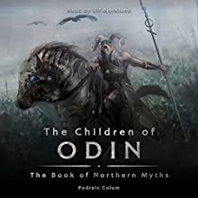 The Children of Odin Audiobook by Padraic Colum Narrated by Ulf Bjorklund