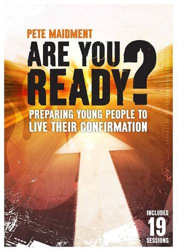 Are You Ready?: Preparing Young People to Live Their Confirmation