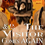 The Visitor Comes Again: Friendly Ménage Book 5 | K.D. West