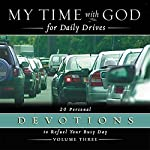 My Time With God for Daily Drives: Vol. 3: 20 Personal Devotions to Refuel Your Day | Thomas Nelson Inc