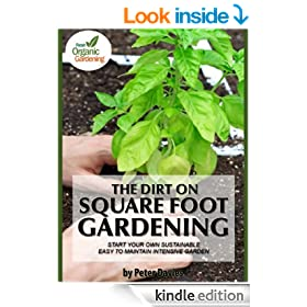 The Dirt On Square Foot Gardening