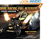 Drag Racing Fuel Altereds: From Flath...