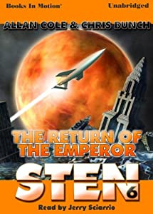 Sten: The Return Of The Emperor by Allan Cole and Chris Bunch and Read Jerry Sciarrio