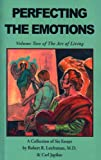 img - for Perfecting the Emotions (The Art of Living) book / textbook / text book