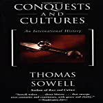 Conquests and Cultures | Thomas Sowell