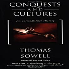 Conquests and Cultures Audiobook by Thomas Sowell Narrated by Robertson Dean