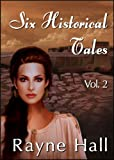 img - for Six Historical Tales Vol. 2 book / textbook / text book