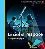 echange, troc Claude Delafosse, Donald Grant - Le ciel et l'espace