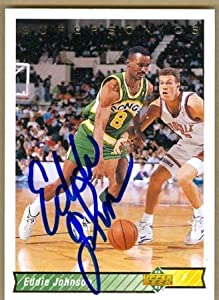 Eddie Johnson Autographed Hand Signed Basketball Card (Seattle Sonics) 1992 Upper... by Hall of Fame Memorabilia