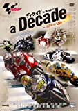 ディケイド in MotoGP ~10年の足跡~ [DVD]