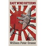 East Wind Returnsby William Peter Grasso