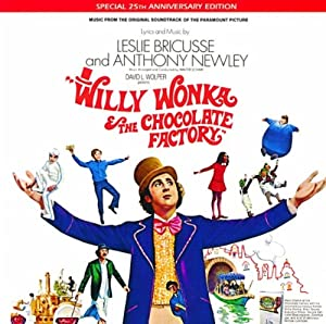 Willy Wonka & The Chocolate Factory: Music From The Original Soundtrack Of The Paramount Picture