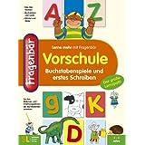 Fragenb�r Vorschule: Buchstabenspiele und erstes Schreiben