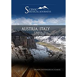 Naxos Scenic Musical Journeys Austria, Italy A Musical Tour of the Lienz Dolomites