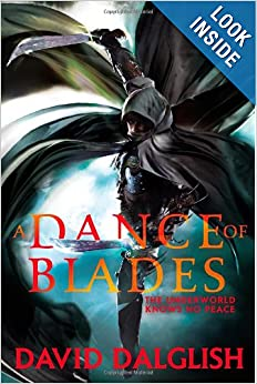 A Dance of Blades (Shadowdance) - David Dalglish