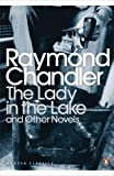 Raymond Chandler The Lady in the Lake and Other Novels (Penguin Modern Classics)