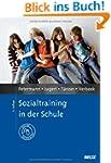 Sozialtraining in der Schule: Mit Onl...