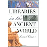 Libraries in the Ancient Worldby Lionel Casson