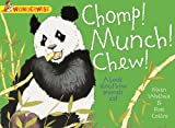 Wonderwise: Chomp! Munch! Chew!: A book about how animals eat