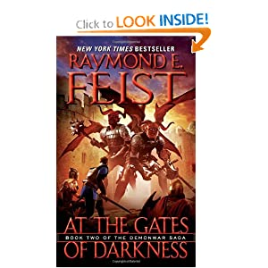 At the Gates of Darkness: Book Two of the Demonwar Saga by Raymond E. Feist