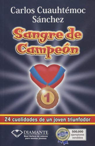 Sangre de Campeón de Carlos Cuauhtémoc Sánchez descarga pdf epub mobi fb2