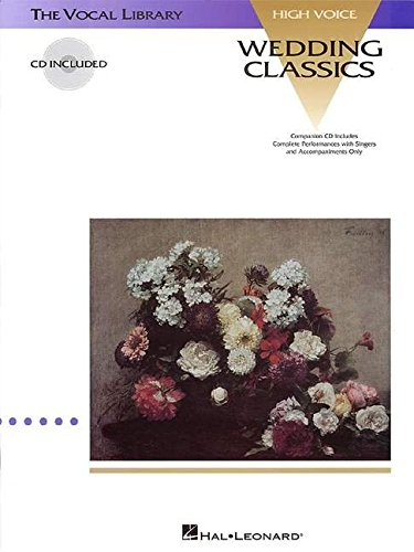 Wedding Classics: The Vocal Library High Voice (Vocal Collection)
