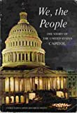 img - for We, the people: The story of the United States Capitol, its past and its promise book / textbook / text book