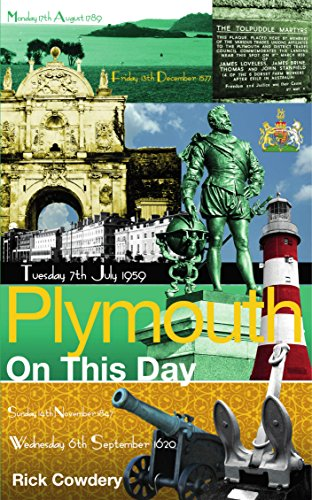 Rick Cowdery - Plymouth On This Day: History, Facts & Figures from Every Day of the Year (English Edition)