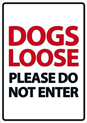 Magnet & Steel Dogs Loose Please Do Not Enter Plastic Sign