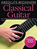 Absolute Beginners Classical Guitar – Book and CD Package – TAB
