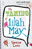 The Taming of Lilah May