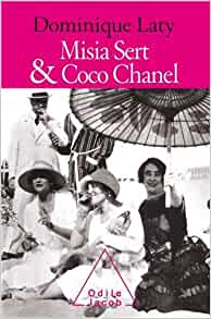 Misia Sert et Coco Chanel: Dominique Laty: 9782738122919: Amazon.com