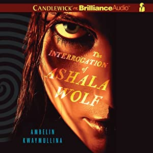The Interrogation of Ashala Wolf Audiobook
