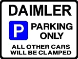 DAIMLER Car Parking Sign -Gift for sovereign 3.6 4.0 conquest Size Large 205 x 270mm by Custom (Made in UK) (All fixing included)